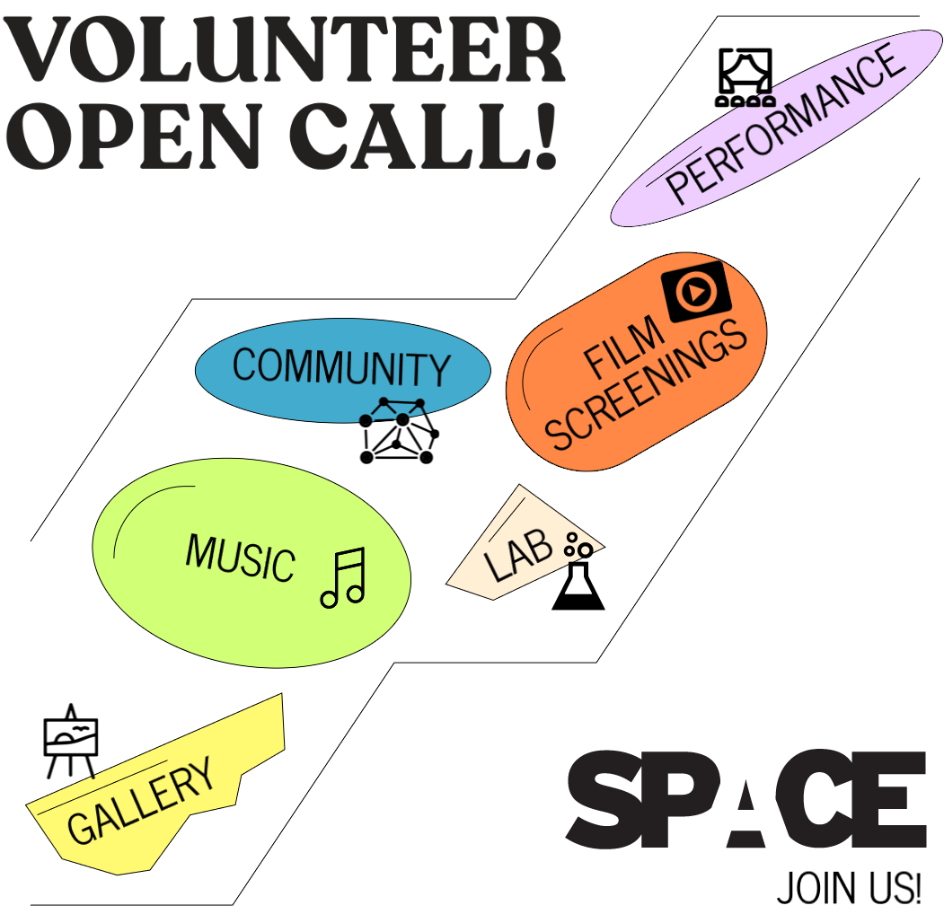 Volunteer Open Call! Join us at Space!